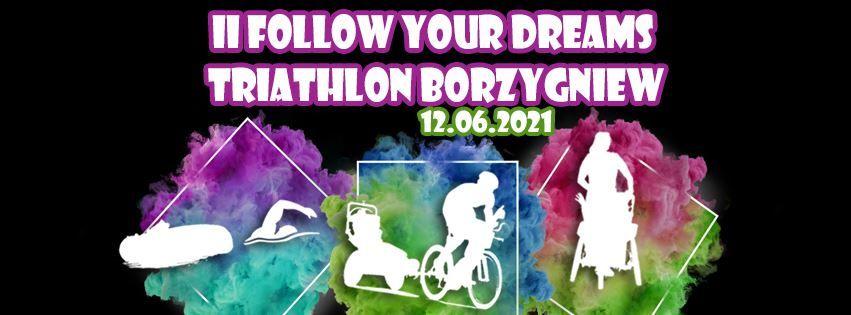 2. edycja Follow Your Dreams Triathlon Borzygniew